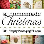 A Homemade Christmas at SimplyVintagegirl.com