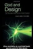God and Design: The Teleological Argument and Modern Science