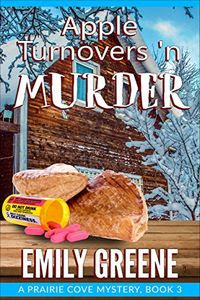 Apple Turnovers 'n Murder by Emily Greene