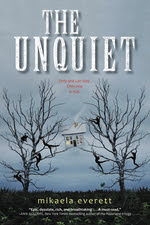 The Unquiet by Mikaela Everett