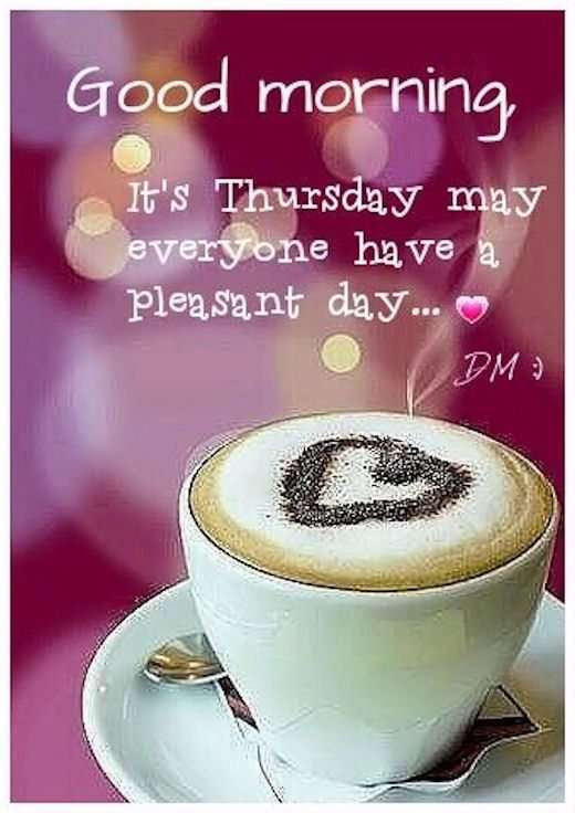 Good Morning Its Thursday Goodmorningpicscom