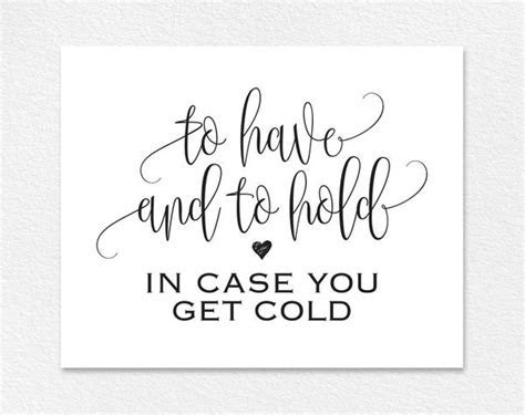 To Have and to Hold In Case You Get Cold Sign, Blanket