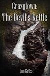 The Devil's Kettle by Jon Grilz