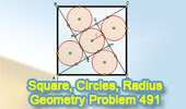 Problem 491. Square, Right Triangle, Incircle, Inscribed Circle, Radius