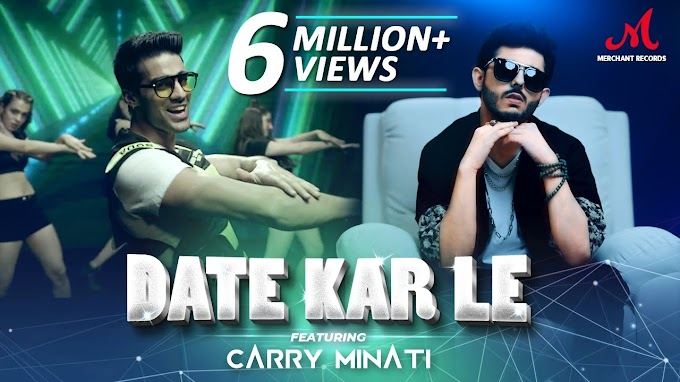 Date Kar Le Lyrics - Carry Minati / Romy Lyrics
