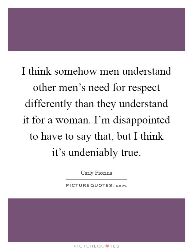 Respect Woman Quotes Sayings Respect Woman Picture Quotes