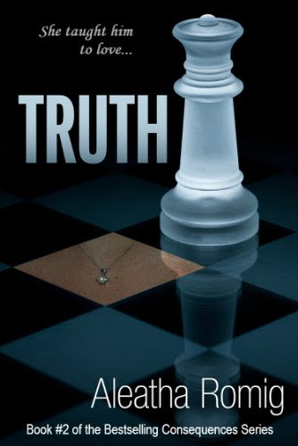 Truth (Consequences) by Aleatha Romig