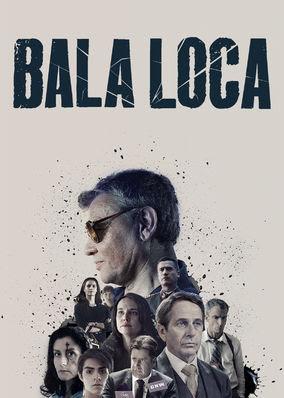 Bala Loca - Season 1