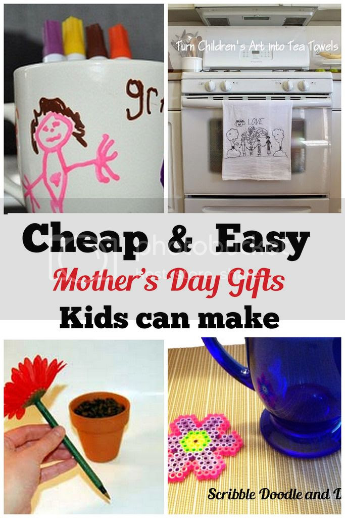 Cheap and easy mother's day gifts and crafts kids can make
