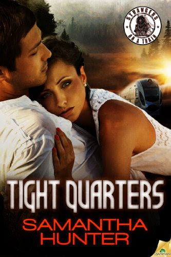 Tight Quarters (Strangers on a Train) by Samantha Hunter