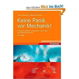 """Keine Panik vor Mechanik!: Erfolg und Spaß im klassischen """"Loser-Fach"""" des Ingenieurstudiums"""