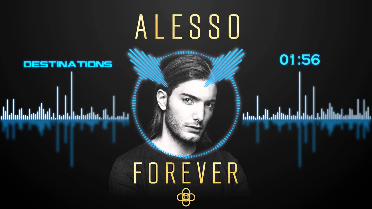 Alesso - Destinations (Original Mix)