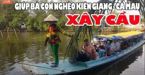 Từ Kiên Giang đi Cà Mau khảo sát xây cầu cho dân nghèo gần rừng U Minh