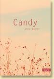 Candy, roman Ado de Anne Loyer - Voir la présentation détaillée (Des ronds dans l'O, sept. 2012)