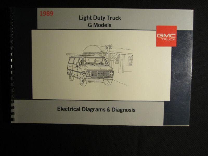 Sell 1989 GMC G Model Light Truck Electrical Diagnosis ...