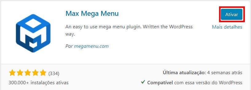 Imagem exibe como ativar um plugin de menu do WordPress após instalá-lo.