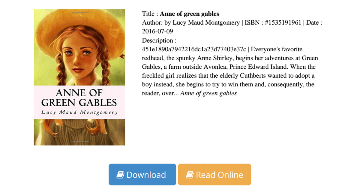 "anne of green gables essay essay Essay: narcissism in anne of green gables narcissism can be seen throughout the book anne of green gables narcissism has been defined by the oxford paperback dictionary as ""abnormal self-love or self admiration."