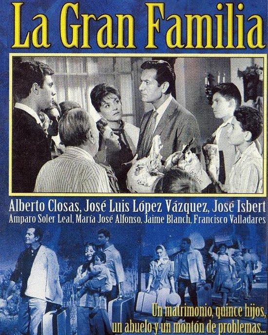 La gran familia (1962, Fernando Palacios)