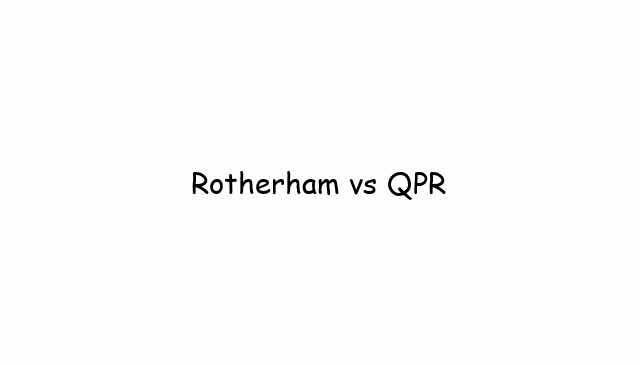 Rotherham vs QPR