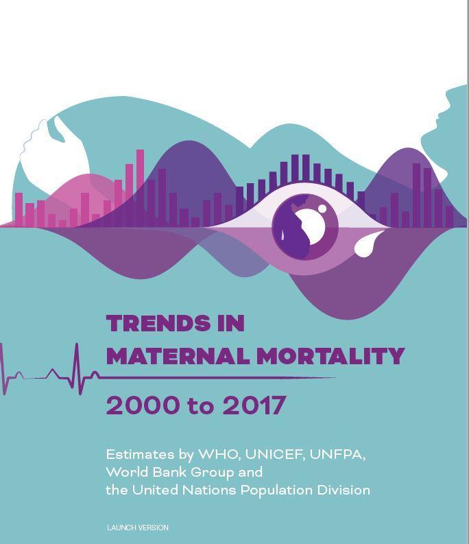 C:\Users\Marge\ownCloud\Campaign Team Folder\Logos & Images\Images Newsletters 2019\Newsletter November 2019\UNFPA Trends in Maternal Mortality NL 5 Nov 2019.JPG