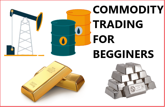 Commodity Trading for beginners