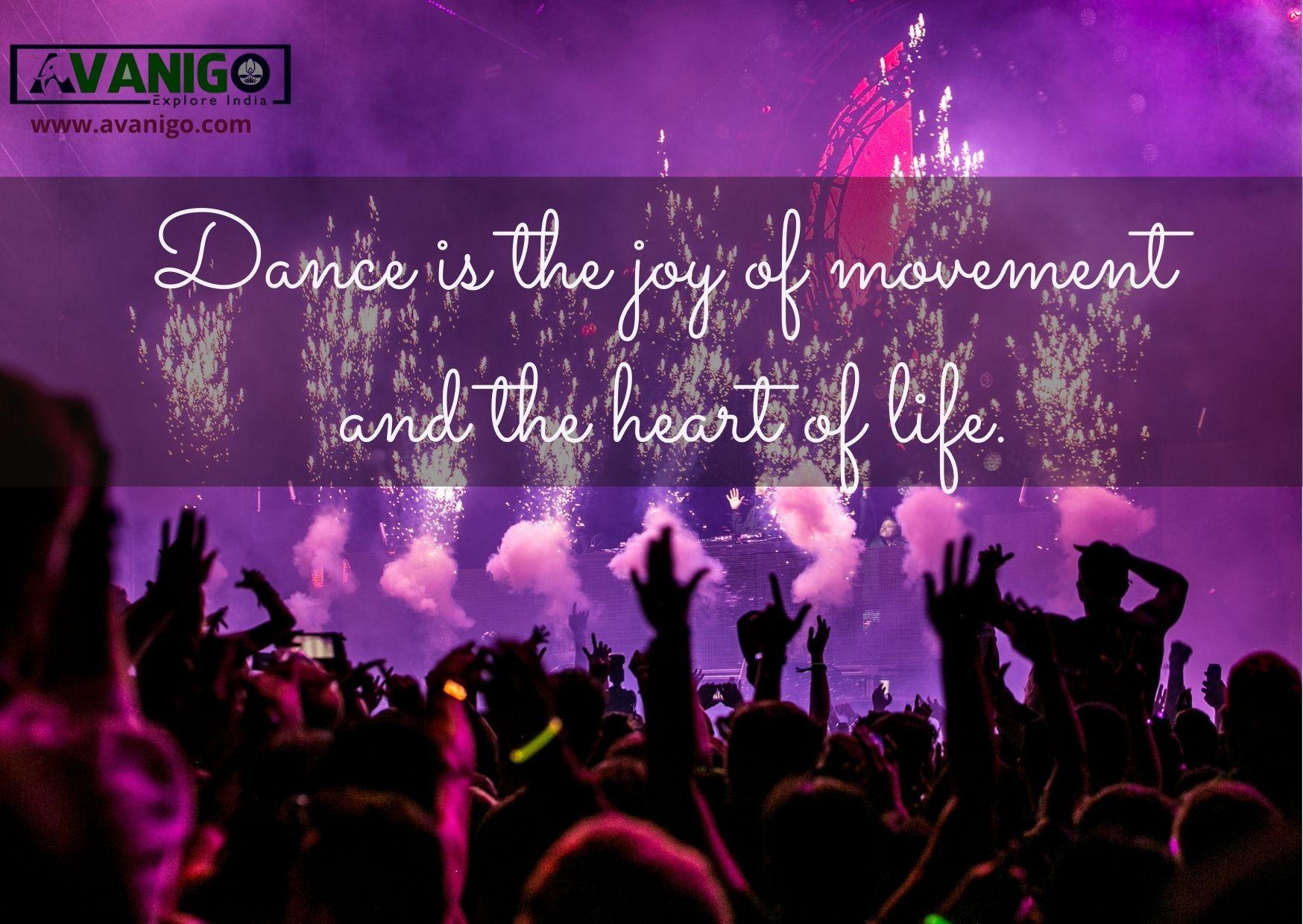 Dance is the joy of movement and the heart of life.