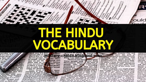 July, 2019 - The Hindu Vocabulary   Hindi Meaning, Synonyms