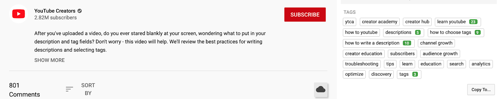 "YouTube in one of their videos about writing tags on the YouTube Creators channel advises ""to use the keywords or phrases that make the most sense for your video."" For this video itself, they have used a variety of tags: there are single words, the channel's name, and longer phrases."