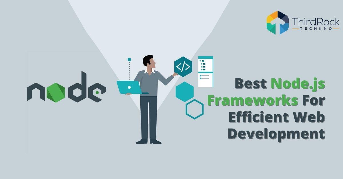 Best node js frameworks for web development