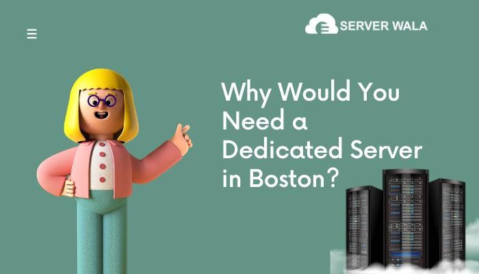 Boston Dedicated Servers