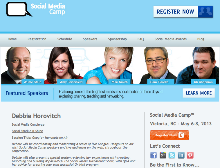 """<p style=""""text-align: left;"""">I'm a little bit excited to announce that I'll be sharing the stage at Social Media Camp Victoria this May (2013) with many of my social media idols and mentors including: Mari Smith, C.C. Chapman, Jaime Stein, Amy Porterfield, Sam Fiorella and many others who have become friends over the years.</p> <a href=""""http://socialmediacamp.ca/speakers/debbie-horovitch/""""><img class=""""aligncenter"""" alt="""""""" src=""""https://lh6.googleusercontent.com/qu5Vkk3oPchXGwp6Z_DBo7LLeLqCFRBhRVv6dJwfMeQgzdirM52NIK0TOiZNVHuKZRSyI9YogvaTvXpz0LQ0jmwa6EngdWhf_XjtRbP9OwqQ1sG9vknkoEiM"""" width=""""602px;"""" height=""""460px;"""" /></a>"""