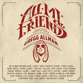 All My Friends (Celebrating The Songs & Voice Of Gregg Allman)