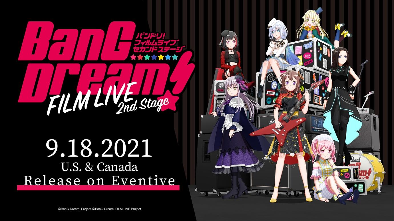 """""""BanG Dream! FILM LIVE 2nd Stage"""" is coming to U.S. and Canada on Eventive!"""