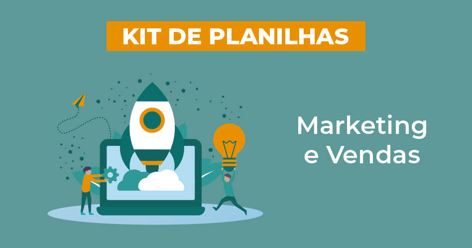 KIT Gratuito de Planilhas de Marketing e Vendas