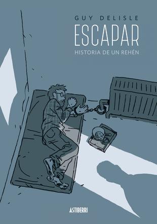 Escapar. Historia de un rehén
