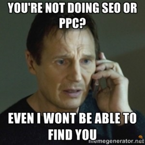 Even Liam Neeson can't find your website if you are not doing any SEO and digital marketing
