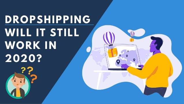 will dropshipping still work in 2020?