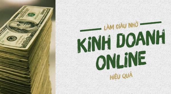 Làm giàu nhờ marketing online