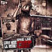 Bang Like Chop (feat. Chief Keef, Lil Reese)