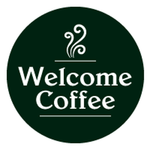 Image result for welcome coffee