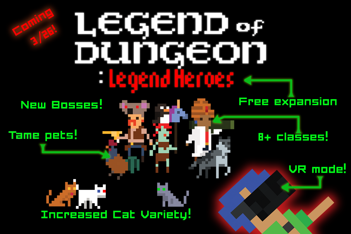 Legend of Dungeon Launching Free Expansion and Massive Update!