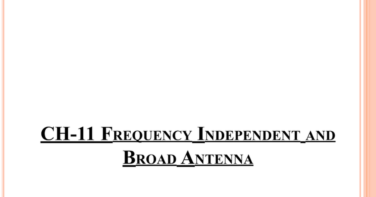 Frequency Independent Antennas