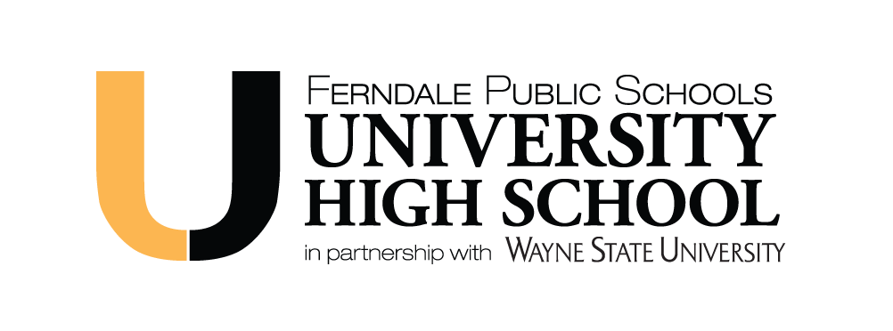 This is a graphic of the Logo for University High School, part of Ferndale Public Schools, in partnership with Wayne State University.