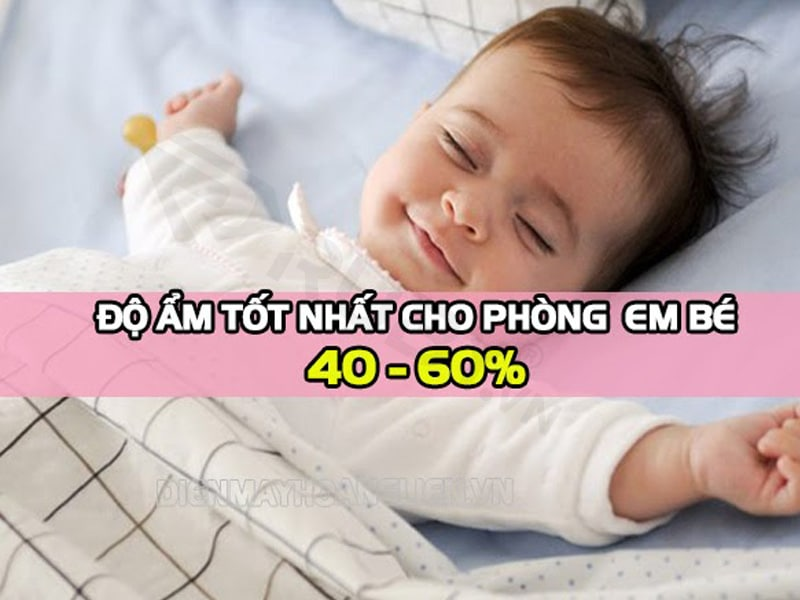 Nhiệt độ và độ ẩm không khí trong phòng trẻ sơ sinh phù hợp nhất, những điều cần lưu ý