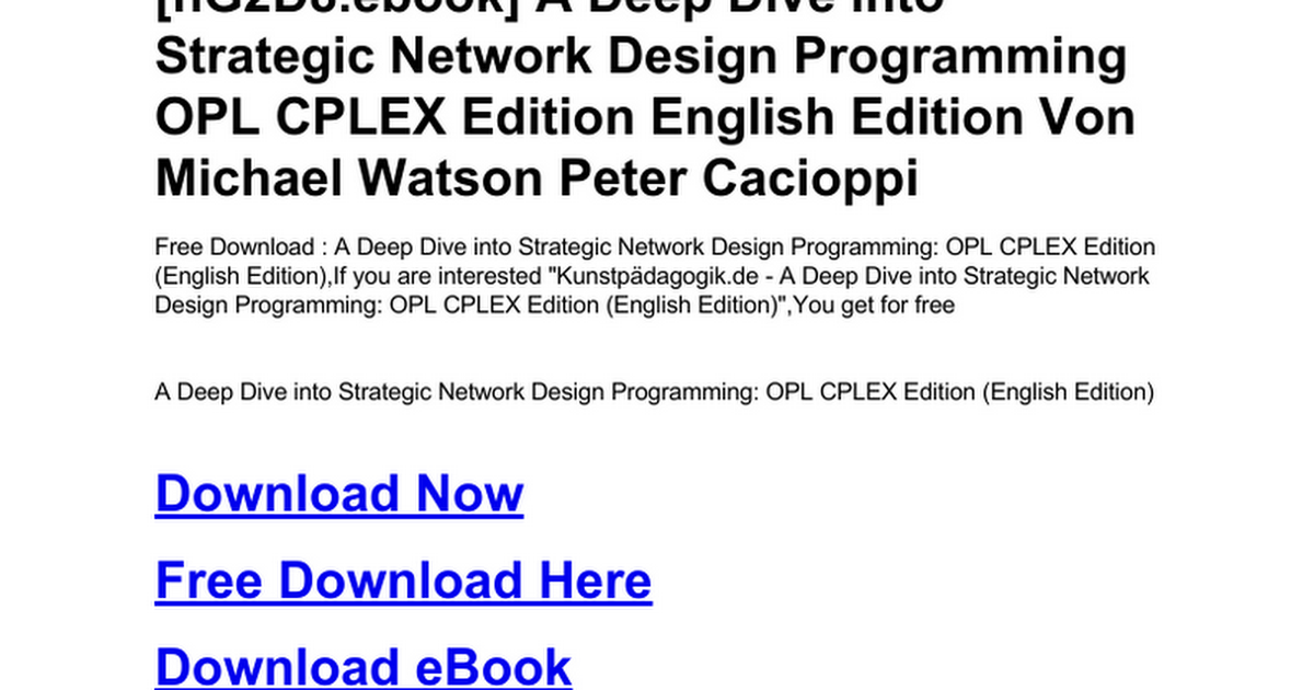 a-deep-dive-into-strategic-network-design-programming-opl-cplex