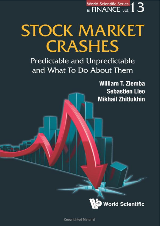Stock Market Crashes: Predictable and Unpredictable and What to Do About Them by William T. Ziemba, Mikhail Zhitlukhin, & Sebastien Lleo