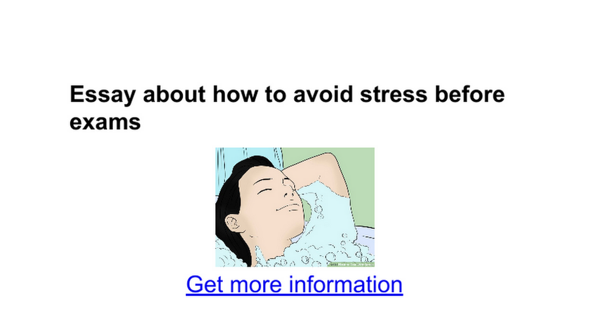 essay about how to avoid stress before exams google docs