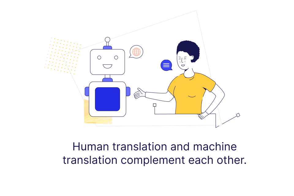 """Visual design saying that """"Human translation and machine translation complement each other."""""""
