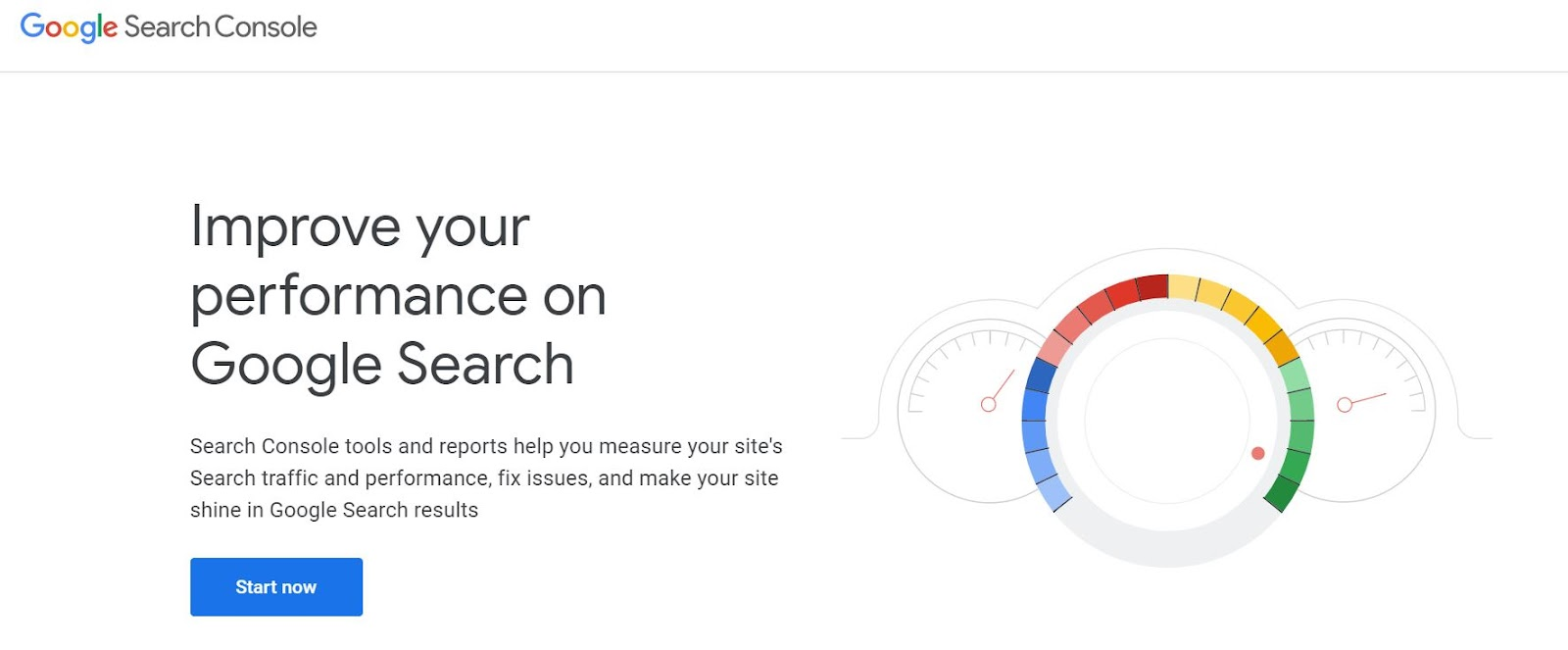 A screenshot of the Google Search Console home screen showing the start now button.