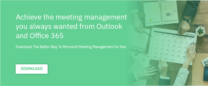 The Better Way to Microsoft Meeting Management